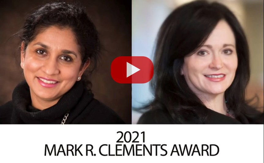 2021 Mark R. Clements Award to Renuka Iyer and Lisa Craine
